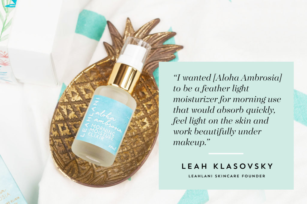 Get the most out of Leahlani Aloha Ambrosia Morning Moisture Elixir